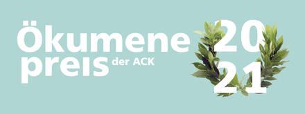 Das Logo des Ökumenepreises 2021 der ACK.