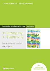 Arbeitsbuch zur ökumenischen Bibelwoche 2020/2021.