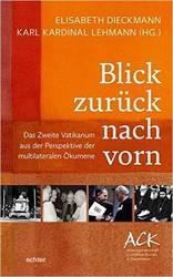 """""""Blick zurück nach vorn"""": In dem neuen Buch der ACK sind die Beiträge einer Tagung zum multilateralen Blick auf das Zweite Vatikanum versammelt, Foto: echter"""