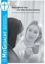 Der Bund Freier evangelischer Gemeinden hat eine Orientierungshilfe zum Zusammenleben mit Muslimen veröffentlicht, Foto: BFeG