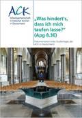 Dokumentation einer Studientagung der ACK zum Thema Taufpastoral aus multilateral ökumenischer Sicht.